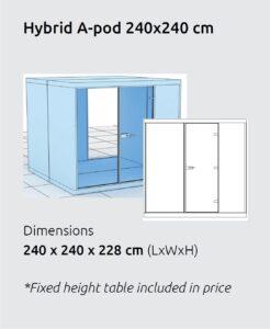 Hybrid A Pod 240 x 240 size